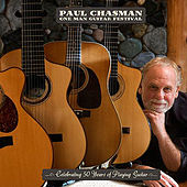 One Man Guitar Festival by Paul Chasman