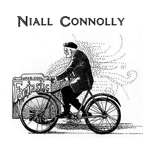 Super Cool Fantastic by Niall Connolly