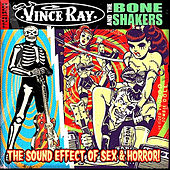 The Sound Effects of Sex and Horror by Vince Ray