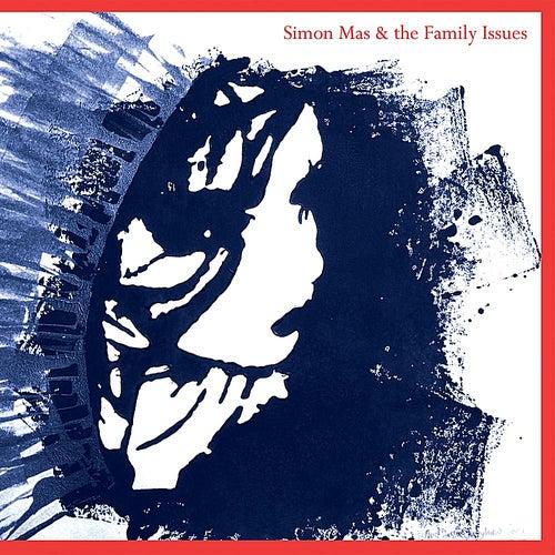 Simon Mas & the Family Issues by Simon Mas