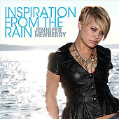 Inspiration From the Rain by Jennifer Newberry