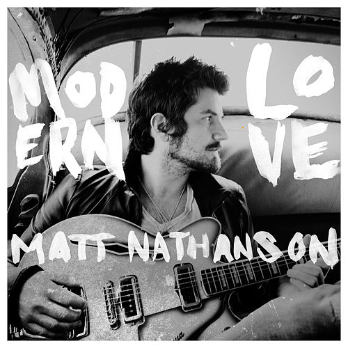 Modern Love by Matt Nathanson