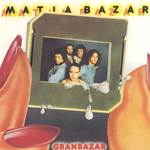 Gran bazar (1991 - Remaster) by Matia Bazar