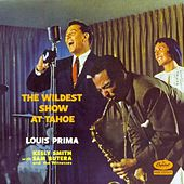 The Wildest Show At Lake Tahoe by Louis Prima