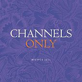 Channels Only by NYCYPCD