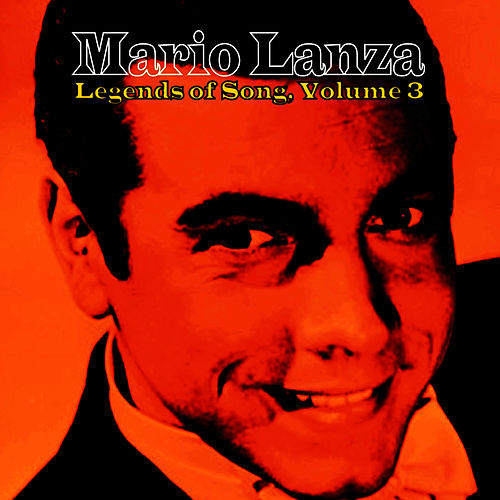 Legends of Song, Vol. 3 by Mario Lanza