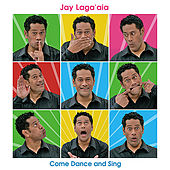 Come Dance and Sing (Christmas Edition) by Jay Laga'aia