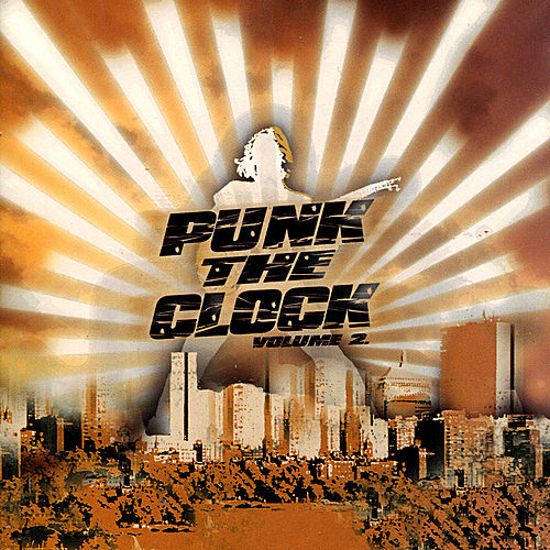 Punk The Clock Vol. 2 by Various Artists