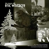The Music of Eric Whitacre by Various Artists