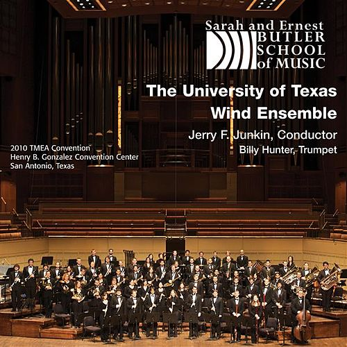 The University of Texas Wind Ensemble by Jerry Junkin