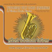 Phat Bottom Tubas by Various Artists
