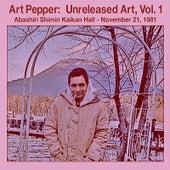 Unreleased Art, Vol I Abashiri, Pt. 1 by Art Pepper