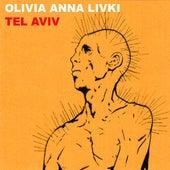 Tel Aviv - Single by Olivia Anna Livki
