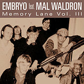 Memory Lane Vol. III by Embryo