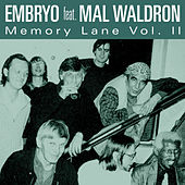 Memory Lane Vol. II by Embryo
