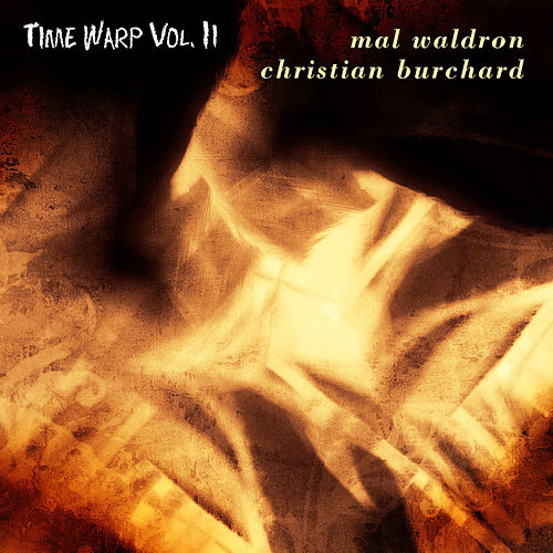 Time Warp Vol. II by Mal Waldron