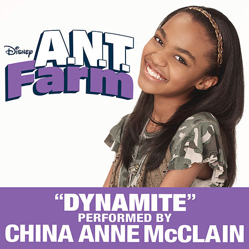 Dynamite (from A.N.T. Farm) by China Anne McClain