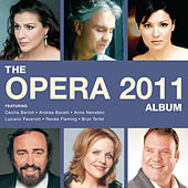 The Opera Album 2011 by Various Artists
