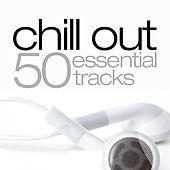 Chill Out Essentials by Various Artists