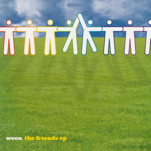 The Friends EP by Ween