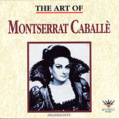 The Art of Montserrat Caballé by Various Artists