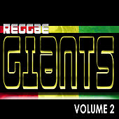 Reggae Giants Vol 2 by Various Artists