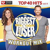 Biggest Loser Workout Mix - Top 40 Hits, Vol. 4 (60 Min Non-Stop Workout Mix [128-132 BPM]) by Various Artists