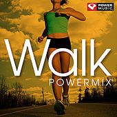 Walk PowerMix [60 Minute Non-Stop Workout Mix (118-128 BPM)] by Various Artists