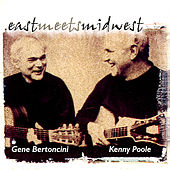 East Meets Midwest (feat. Bob Bodley) by Gene Bertoncini