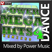 Power Mega Hits Remixed Vol. 4 (Mixed By Power Music) by Various Artists