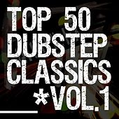 50 Dubstep Classics Vol.1 by Various Artists