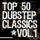 50 Dubstep Classics Vol.1 by Various Artists