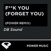 F**k You (Forget You) - EP by DB Sound