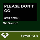 Please Don't Go - EP by DB Sound