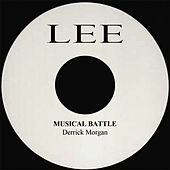 Musical Battle by Derrick Morgan