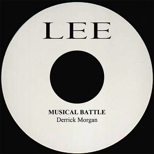 Musical Battle by Derrick Morgan