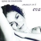 Amanecer en Ti by Eva Ayllón