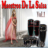 Maestros De La Salsa Vol.1 by Various Artists