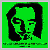 The Gipsy Jazz Guitar of Django Reinhardt - Volume 4 by Django Reinhardt