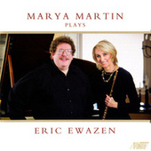 Marya Martin Plays Eric Ewazen by Various Artists