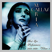 Best Live Performances 1952-1959 Volume 1 by Maria Callas