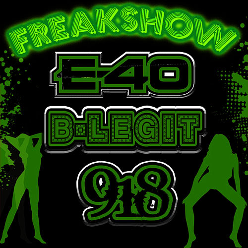 Freak Show by E-40