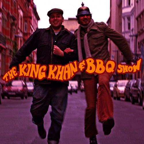 The King Khan & BBQ Show by The King Khan & BBQ Show