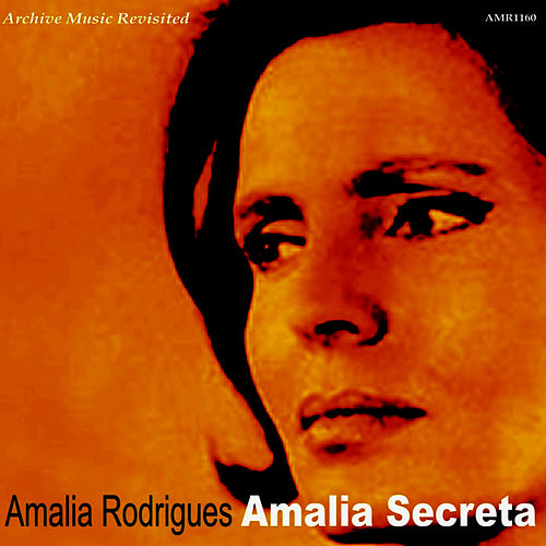 Amalia Secreta by Amalia Rodrigues