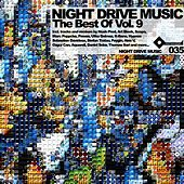 The Best Of Night Drive Music Volume 9 by Various Artists
