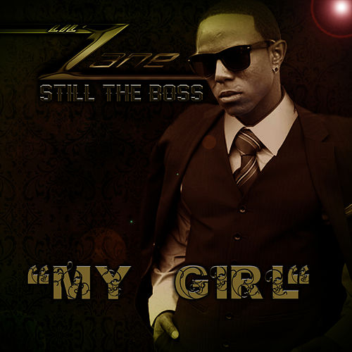 My Girl by Lil' Zane