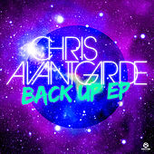 Back Up! EP by Chris Avantgarde