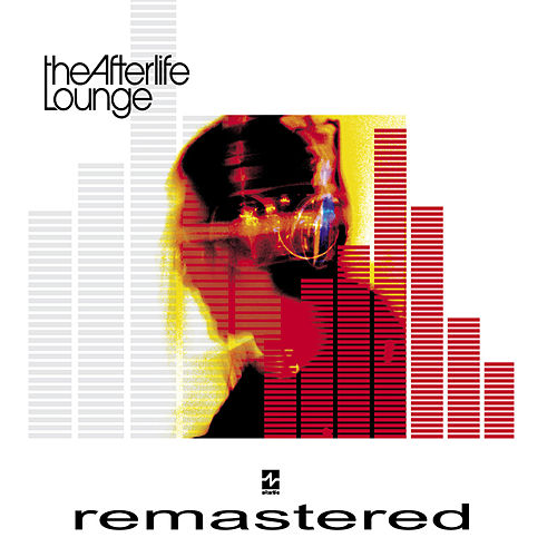 The Afterlife Lounge (Remastered) by Various Artists