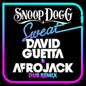 Sweat (David Guetta & Afrojack) [Dubstep Remix] by Snoop Dogg