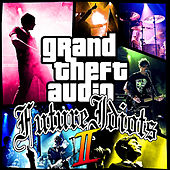 Grand Theft Audio 2 by Future Idiots